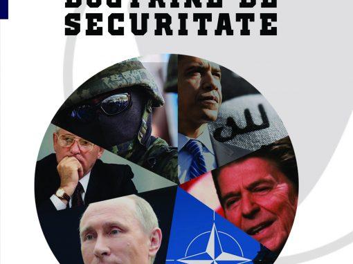 Dan Dungaciu, Cristina Ivan, Darie Cristea (coord.) Doctrine de securitate
