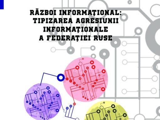 Iulian Chifu, Oazu Nantoi (coord.) Război informațional: Tipizarea agresiunii informaționale a Federației Ruse